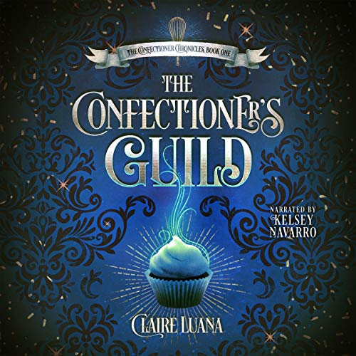 The Confectioner's Guild audiobook cover art