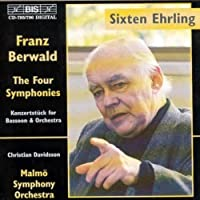 Berwald: The Four Symphonies; Konzertst眉ck for Bassoon & Orchestra (1996-12-17)