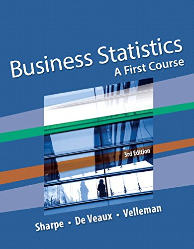 Business Statistics: A First Course Plus NEW MyLab Statistics with Pearson eText -- Access Card Package (3rd Edition)