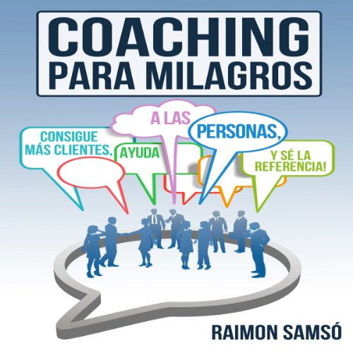 Coaching para Milagros [Coaching Miracles] audiobook cover art