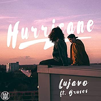 Hurricane (feat. Bruses)