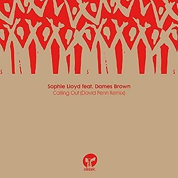 Calling Out (feat. Dames Brown) [David Penn Remix]
