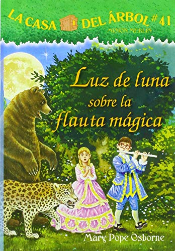 Luz de Luna Sobre La Flauta Mágica (La Casa Del Arbol)