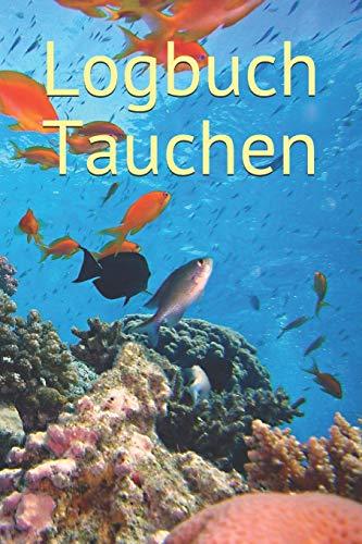 Logbuch Tauchen: Ein div log book || Ein Tauchtagebuch für alle Tauchgänge || Halte deinen Tauchgang in diesem Tagebuch fest || Für 153 Tauchgänge