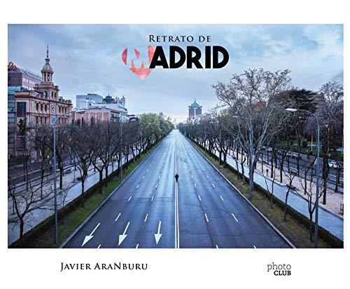 Retrato de Madrid (PHOTOCLUB) (Spanish Edition)