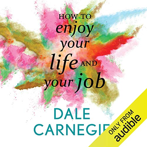How to Enjoy Your Life and Your Job cover art