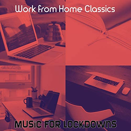 Work from Home Classics