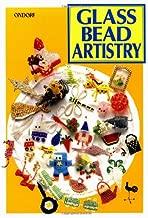 Glass Bead Artistry: Over 200 Playful Designs (Ondori)