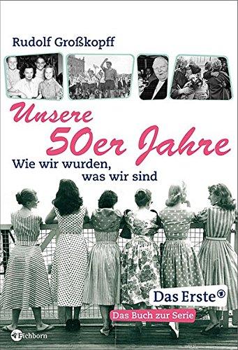 Unsere 50er Jahre
