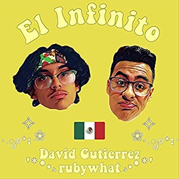 El Infinito (feat. Rubywhat)