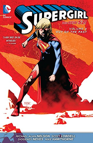 Supergirl Vol. 4: Out of the Past (The New 52) (Supergirl : The New 52!, Band 4)