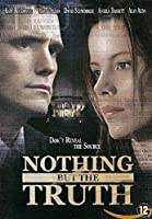 Nothing But the Truth [DVD]