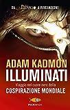 Illuminati. Viaggio nel cuore nero della cospirazione mondiale