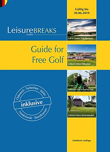 Guide for Free Golf: Gültig bis 30.06.2019