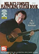 Mel Bay Complete Flatpicking Guitar Book