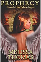 Prophecy: Novel of the Fallen Angels (A Fallen Angels Novel) Paperback
