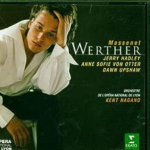 Massenet - Werther / Hadley · von Otter · Upshaw · Frémeau · Caton · Théruel · Ragon · Lyon Opera · Nagano