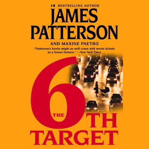 The 6th Target     Women's Murder Club, Book 6              By:                                                                                                                                 James Patterson,                                                                                        Maxine Paetro                               Narrated by:                                                                                                                                 Carolyn McCormick                      Length: 8 hrs and 12 mins     104 ratings     Overall 4.2