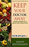 KEEP YOUR DOCTOR AWAY: Basic Guide To A Healthy Lifestyle (DVG STAR Book 3) (English Edition)