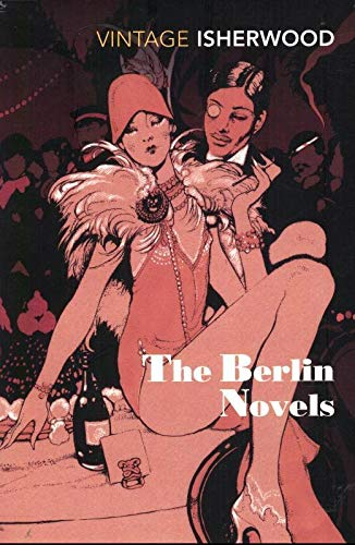 The Berlin Novels: