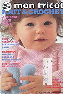 MON TRICOT KNIT & CROCHET : A SPECIAL LOVE ISSUE : July 1980 (MD 77)