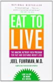 Eat to Live: The Amazing Nutrient-Rich Program for Fast and Sustained Weight Loss, Revised Edition #affiliate