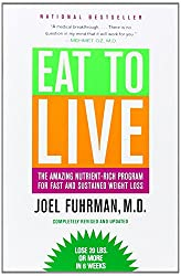 Eat To Live Joel Fuhrman MD