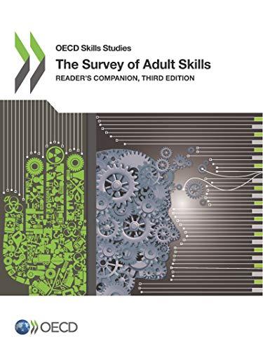 OECD Skills Studies the Survey of Adult Skills Reader's Companion, Third Edition