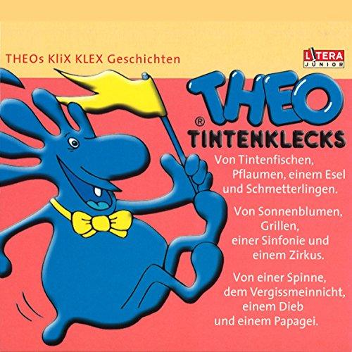 Theo Tintenklecks-Geschichten Titelbild