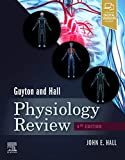 Guyton & Hall Physiology Review, 4e: Appraisal, Synthesis, and Generation of Evidence (Guyton Physiology)