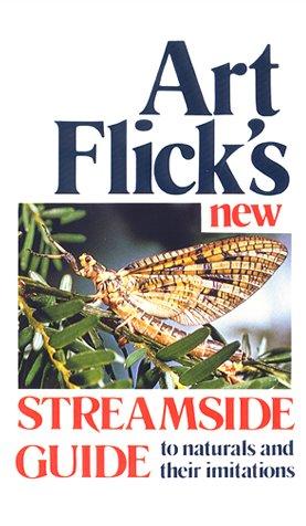 Art Flick's New Streamside Guide