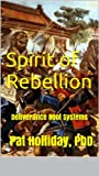 Spirit of Rebellion: Deliverance Root Systems