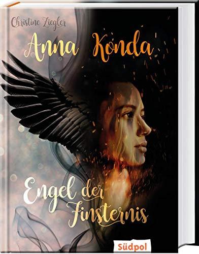 Anna Konda - Engel der Finsternis: Band 2 der spannenden Romantasy-Trilogie