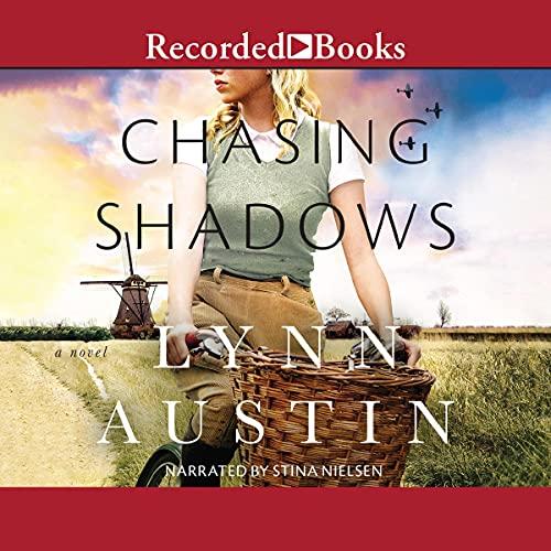 Chasing Shadows Audiobook By Lynn Austin cover art