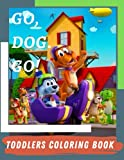 GO,DOG.GO! Coloring Book: Coloring Caracters of the series Go,Dog.Go!( High quality drawings)