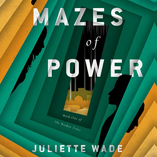 Mazes of Power audiobook cover art