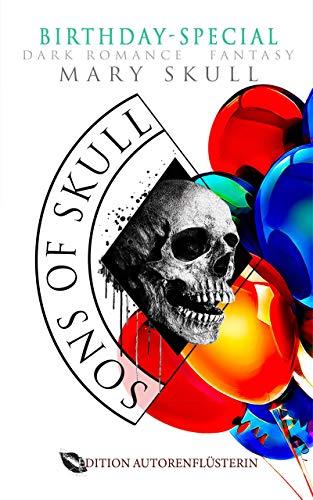 Sons of Skull: Wolves- Birthday-Special: DARK ROMANCE FANTASY