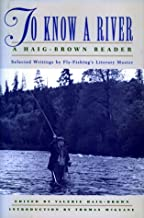 To Know a River: A Haig-Brown Reader