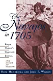 The Navajos in 1705: Roque Madrid's Campaign Journal
