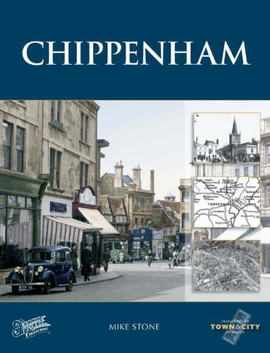 Chippenham (Town and City Memories)