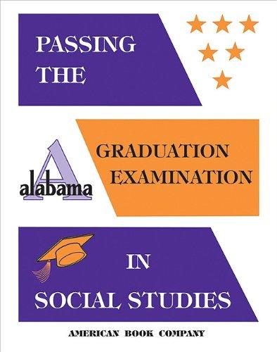 Passing The New Alabama High School Graduation Examination In Social Studies