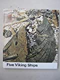 Five Viking ships from Roskilde Fjord, by Olaf Olsen (1978-05-03)