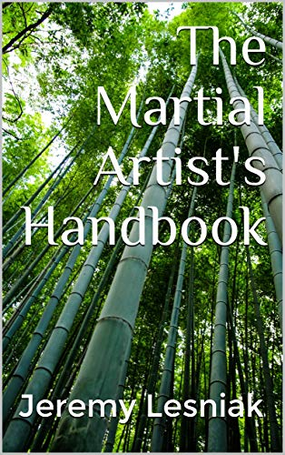The Martial Artist's Handbook: For Practitioners and Fans of the Martial Arts -Karate, Taekwondo, Kung Fu & Other Disciplines. A bit of self-help and how to, self-defense, forms, sparring, and more.