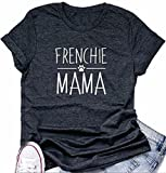 Womens Frenchie Mama Funny Graphic T-Shirt Dog Mom Casual Short Sleeve Tee Tops Size L (Gray)