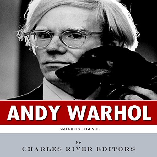American Legends: The Life of Andy Warhol audiobook cover art