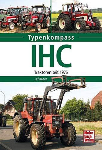IHC: Traktoren seit 1976