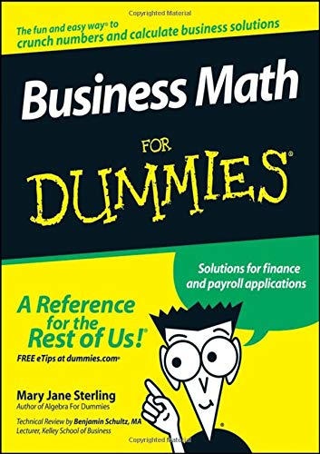 Compare Textbook Prices for Business Math For Dummies 1 Edition ISBN 9780470233313 by Sterling, Mary Jane