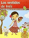 Los Vestidos De Inés: 9 (Minimiki)