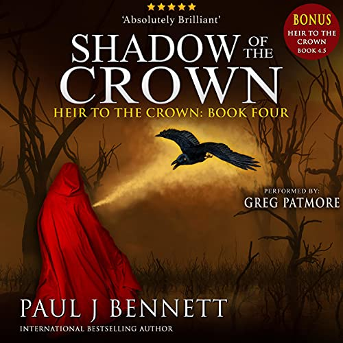 Shadow of the Crown Audiobook By Paul J. Bennett cover art