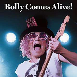 ROLLY COMES ALIVE!